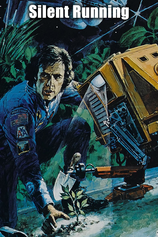 silent running 1972 posters � the movie database tmdb