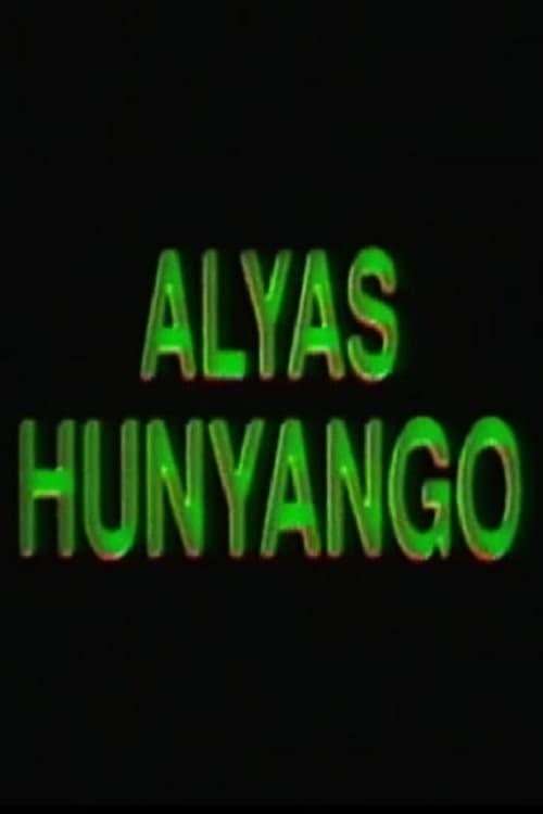 Ver Alyas Hunyango Online HD Español ()