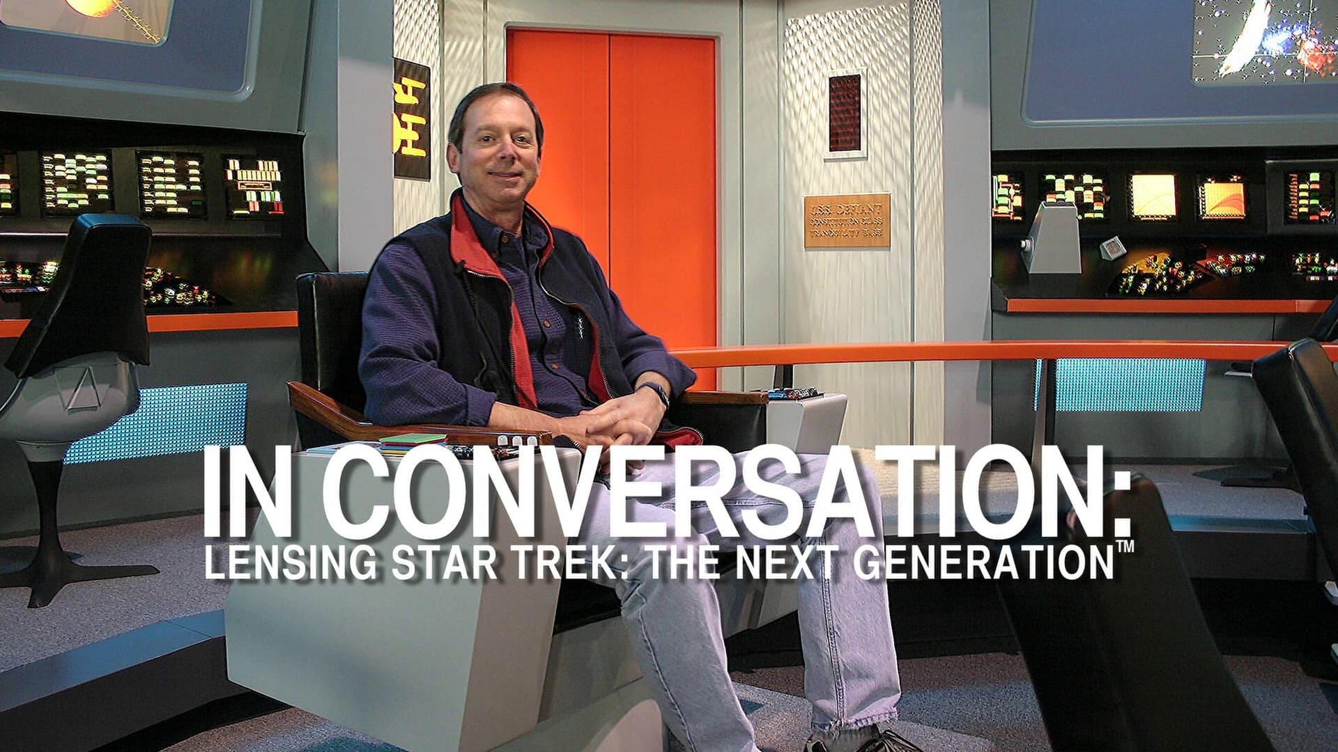 In Conversation: Lensing Star Trek: The Next Generation-Azwaad Movie Database