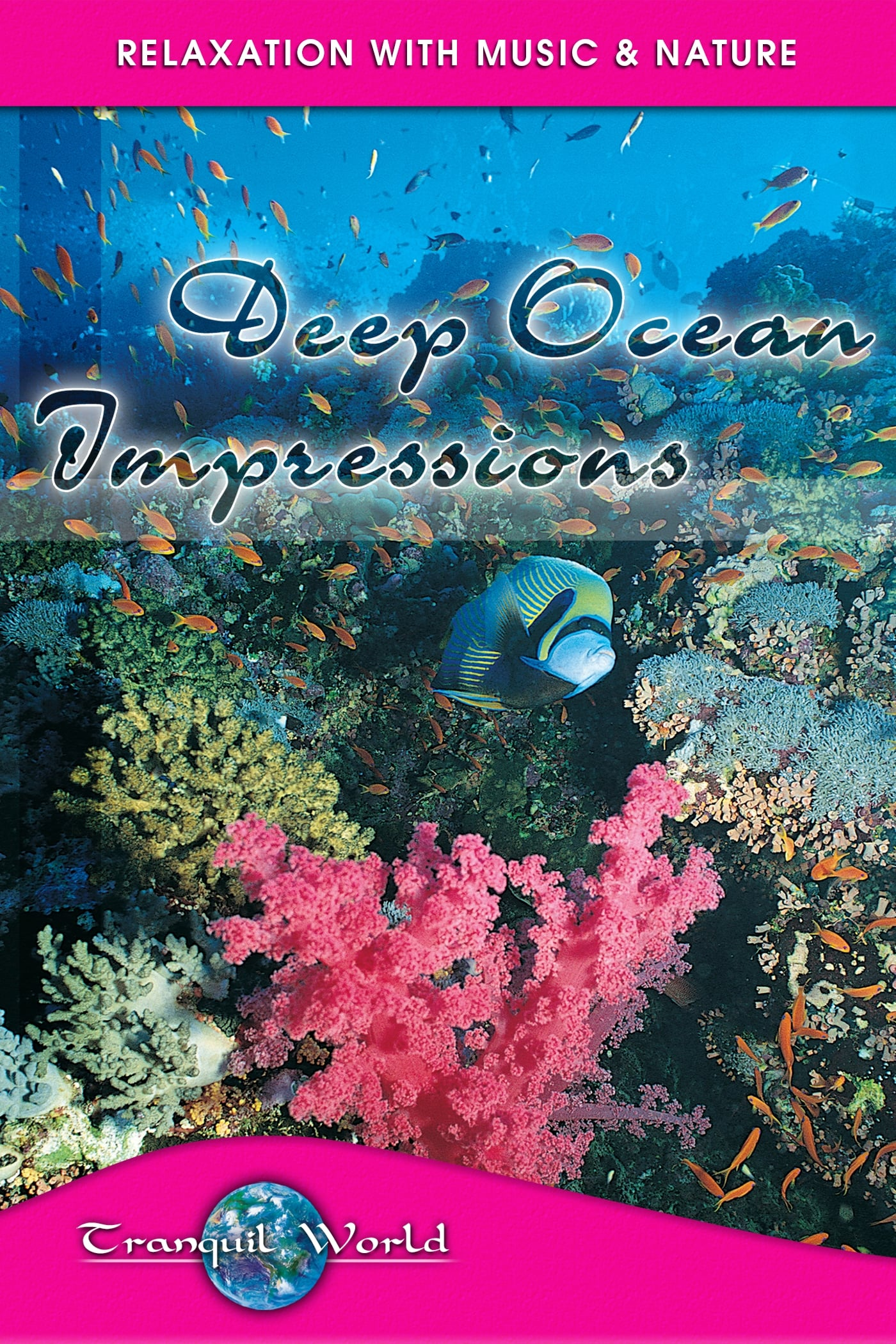 Deep Ocean Impressions: Tranquil World - Relaxation with Music & Nature on FREECABLE TV