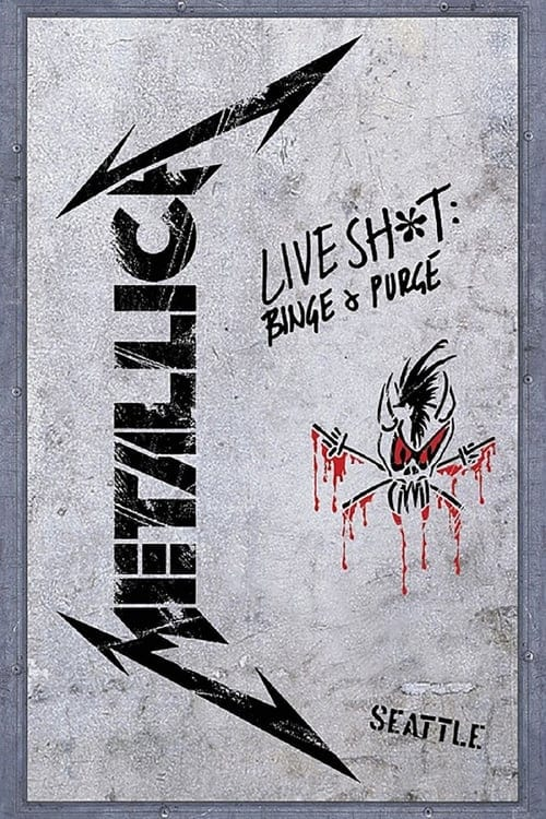 Metallica: Live Shit! Binge & Purge (Seattle 1989) (1993)