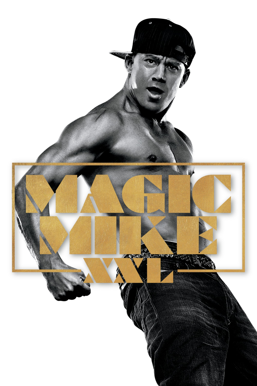 Magic Mike XXL - 2015 streaming gratuit