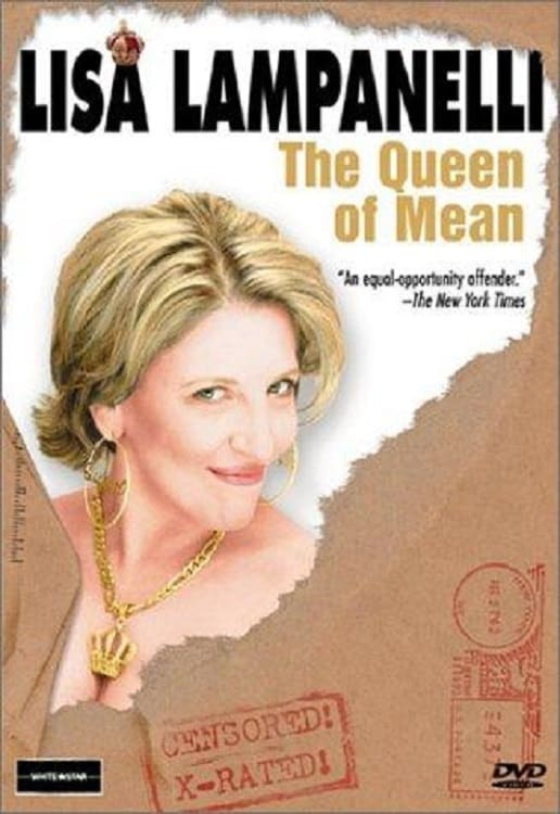 Lisa Lampanelli: The Queen of Mean (2002)