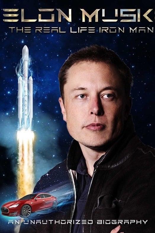 Elon Musk: The Real Life Iron Man (2019)