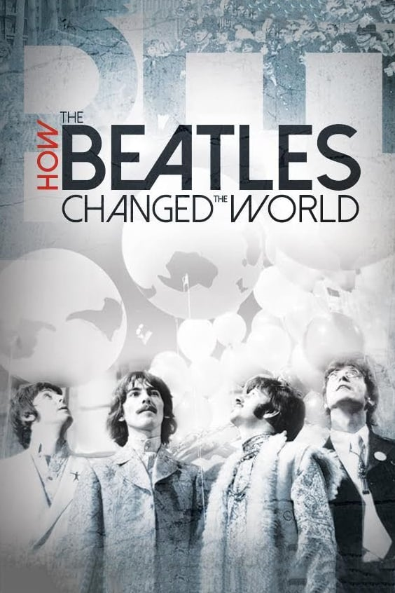 Ver How the Beatles Changed the World Online HD Español (2017)