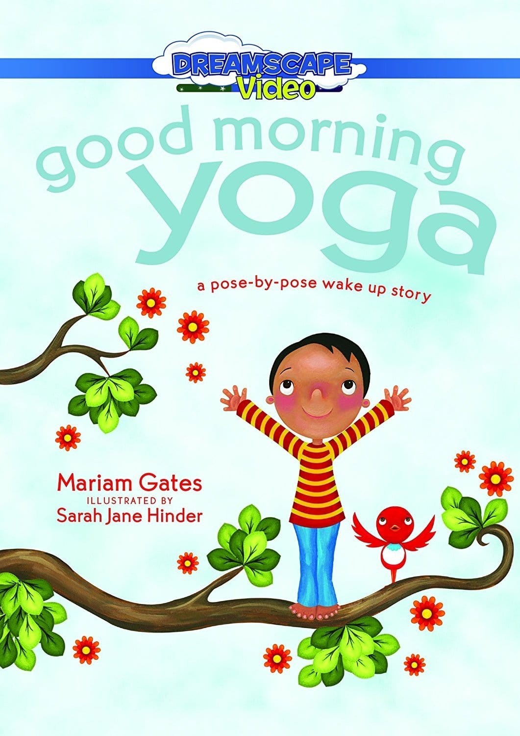 Good Morning Yoga: A Pose-by-Pose Wake Up Story (2017)