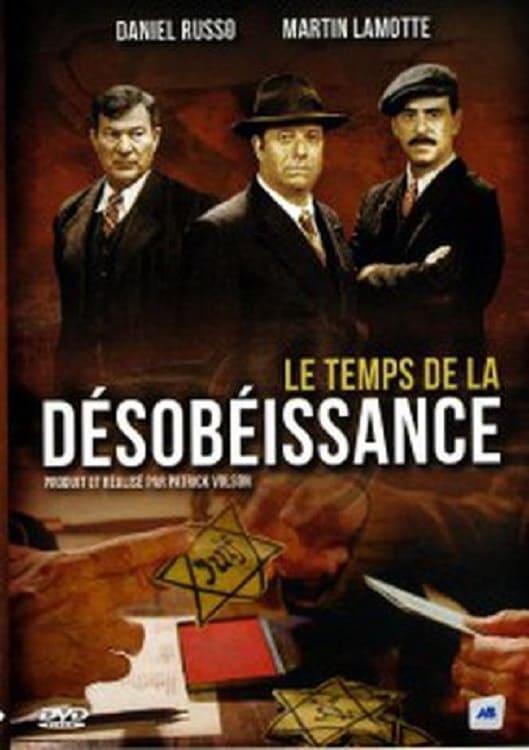 Le temps de la désobéissance (2006)