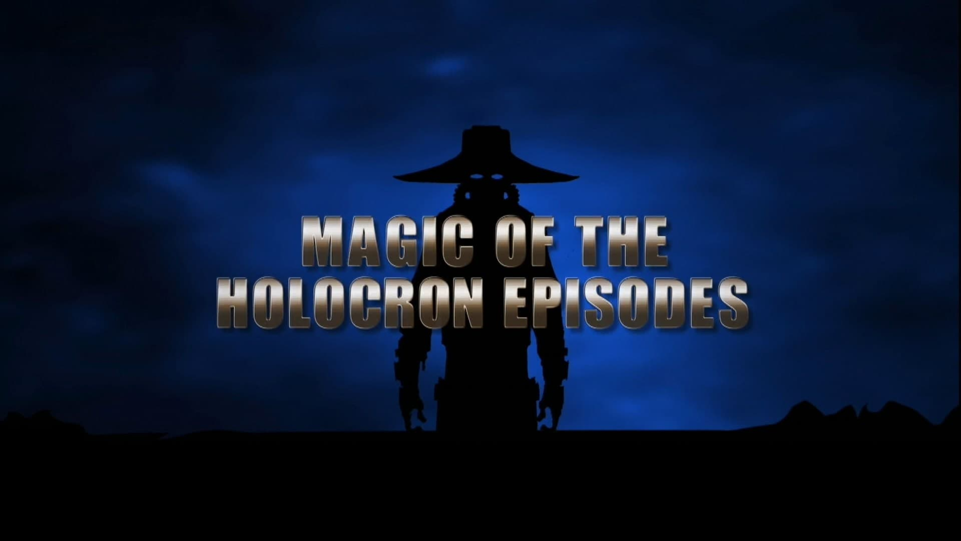 Star Wars: The Clone Wars Season 0 :Episode 104  Magic of the Holocton Episodes
