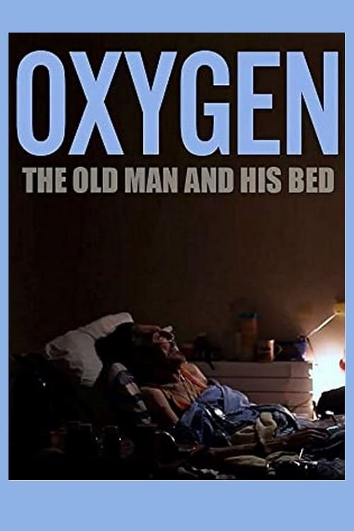 Oxygen: The Old Man and His Bed (2011)