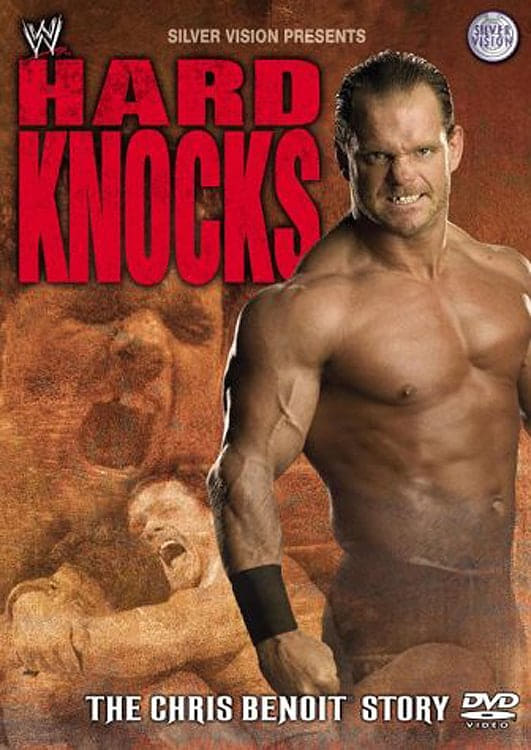 WWE: Hard Knocks - The Chris Benoit Story (2004)