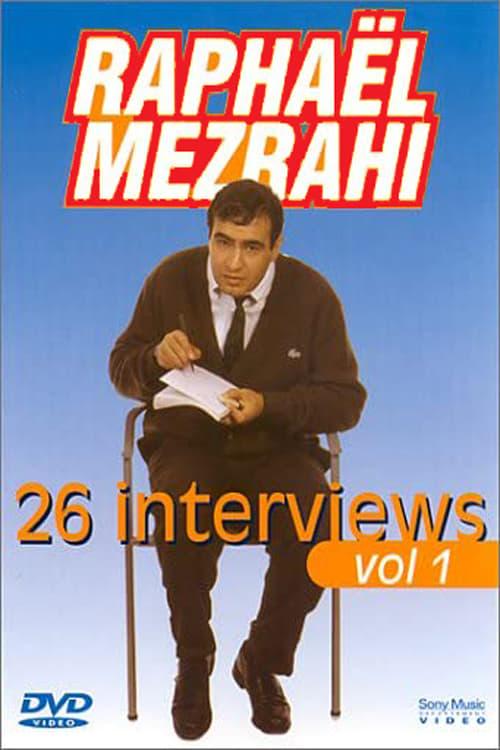 Raphaël Mezrahi - Les interviews (26 interviews), Vol. 1 (2001)