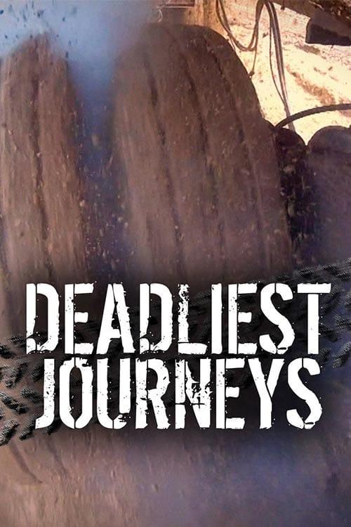 Deadliest Journeys (2008)