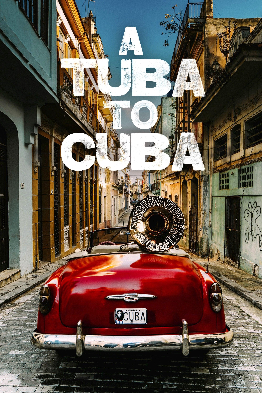 A Tuba To Cuba (2018)