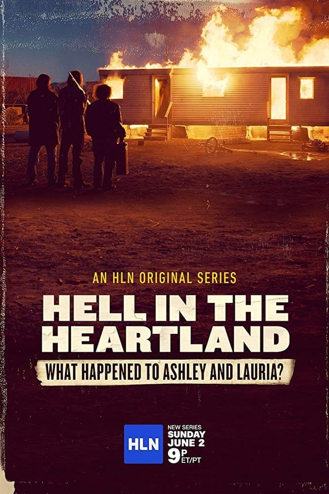 Hell in the Heartland: What Happened to Ashley and Lauria (2019)