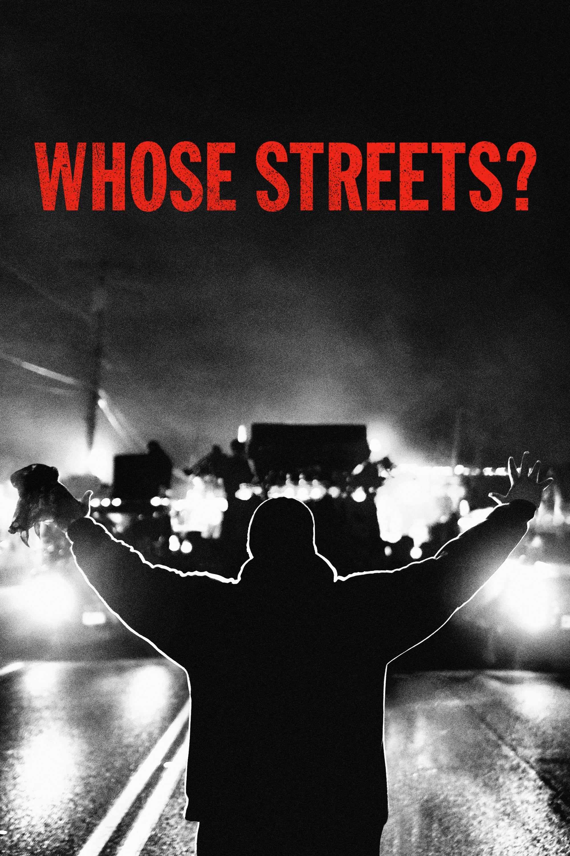 watch Whose Streets? 2017 online free