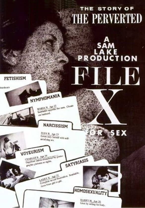 File X for Sex: The Story of the Perverted - 123movies