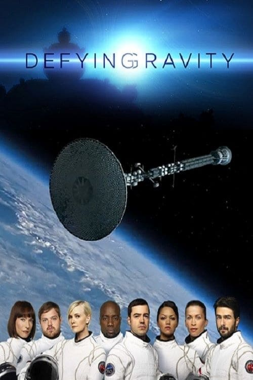 Defying Gravity TV Shows About Spacecraft