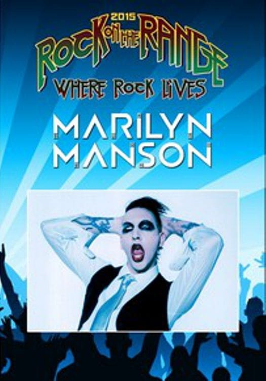 MARILYN MANSON: Rock On The Range Festival 2015 (1970)