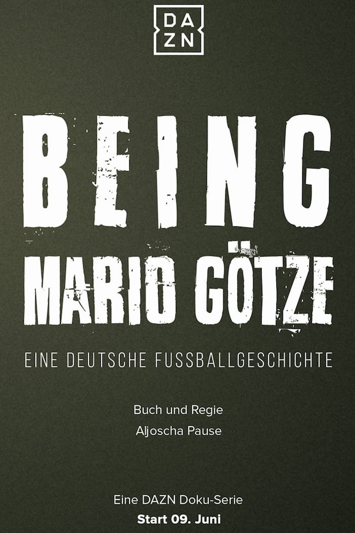 Being Mario Götze - Eine deutsche Fußballgeschichte (2018)