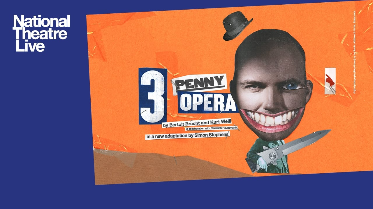 National Theatre Live: Threepenny Opera