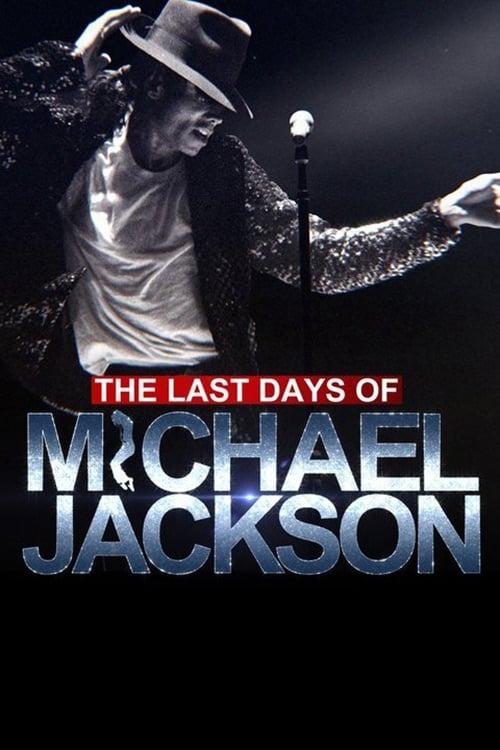 The Last Days of Michael Jackson (2018)