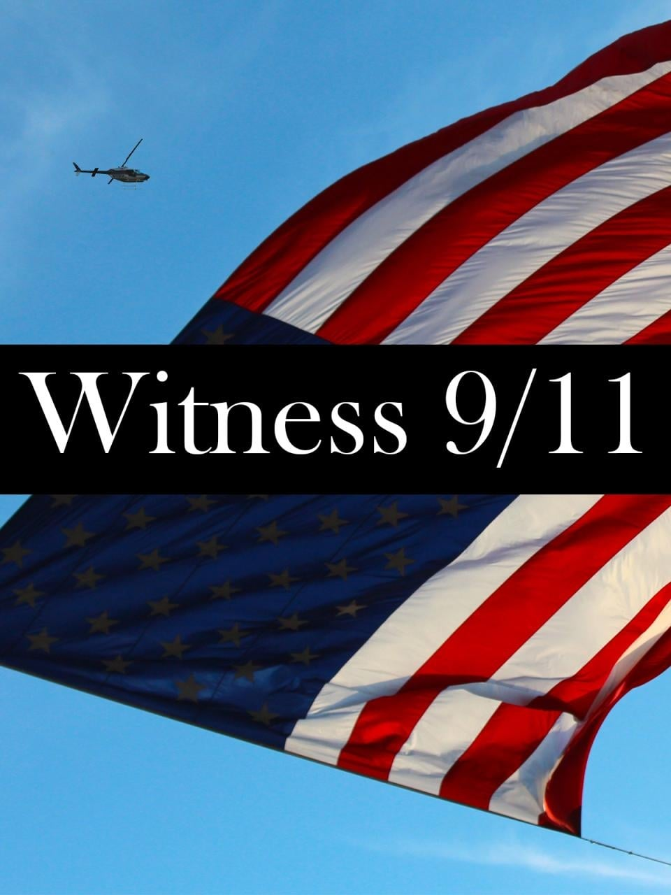 Witness 9/11 on FREECABLE TV