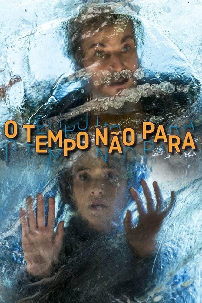 O Tempo Não Para (2018)