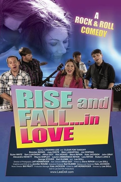 Rise and Fall... In Love (2013)