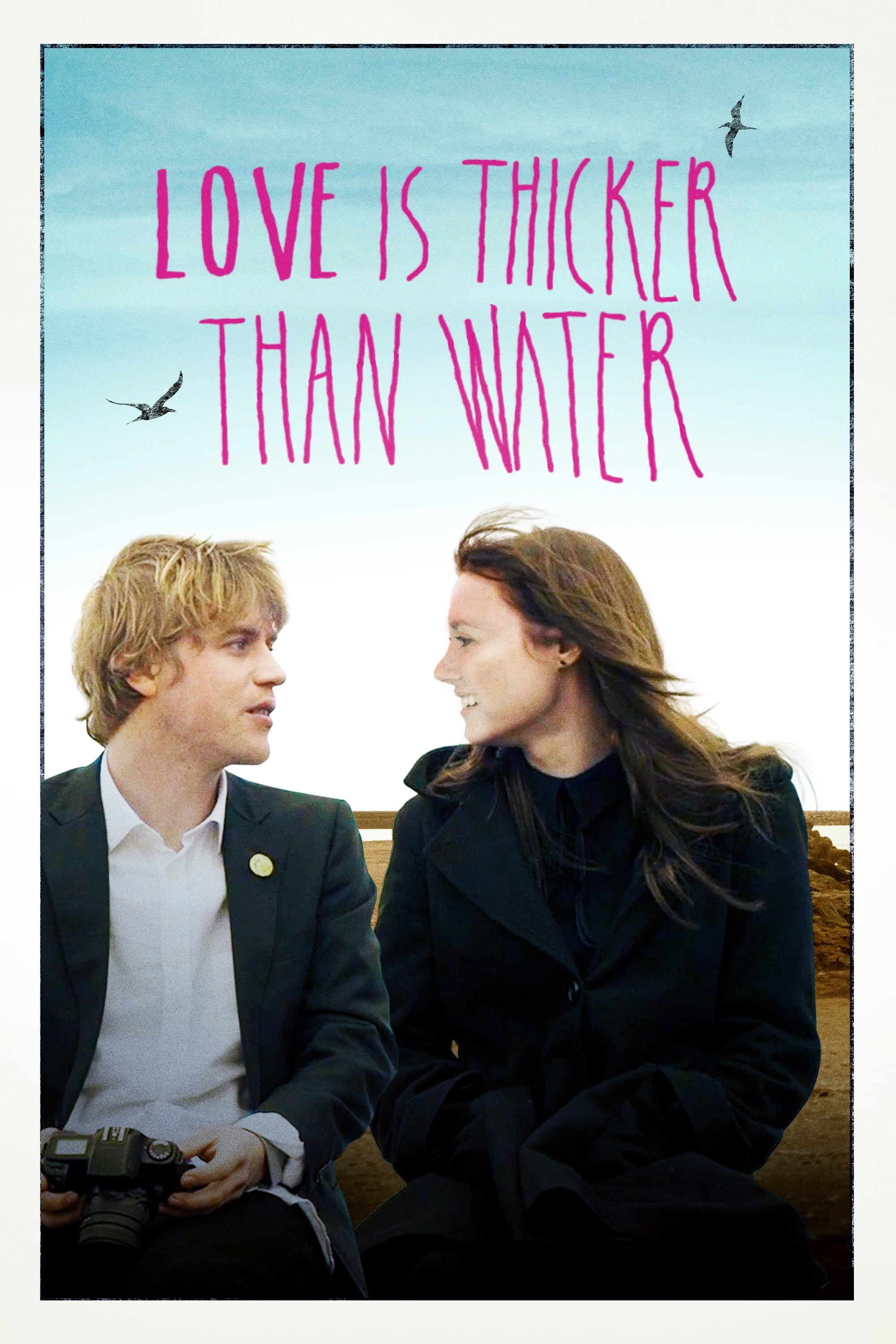Love Is Thicker Than Water (2017)