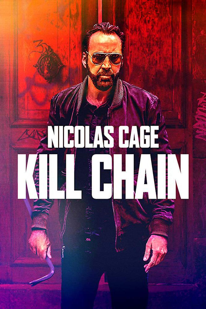 Xem Phim Kill Chain - Kill Chain Full Vietsub | Thuyết Minh HD Online