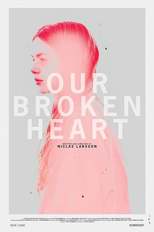 Ver Our Broken Heart Online HD Español ()