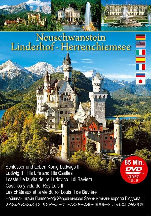 Neuschwanstein Linderhof Herrenchiemsee Castles and Life of King Ludwig II (2012)
