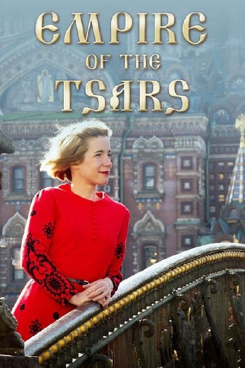 Empire of the Tsars: Romanov Russia with Lucy Worsley (2016)