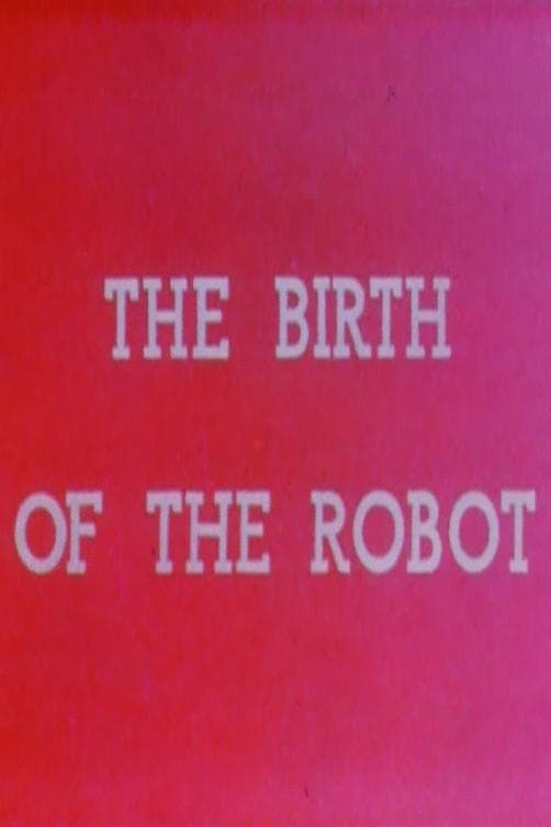 The Birth of the Robot (1936)