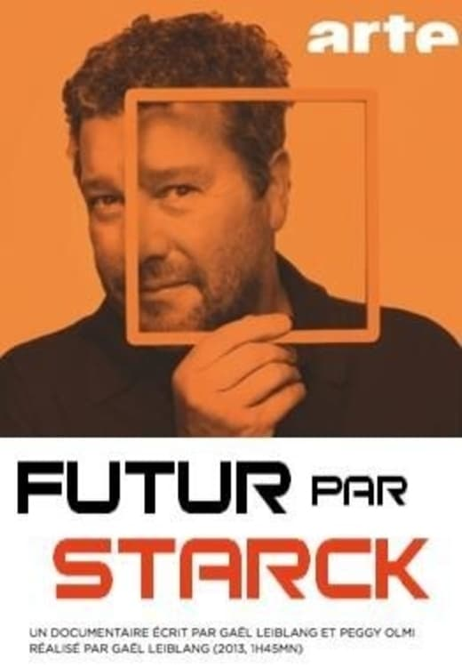 Futur par Starck (2013)