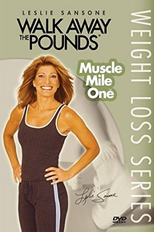 Walk Away the Pounds: Muscle Mile One (2006)