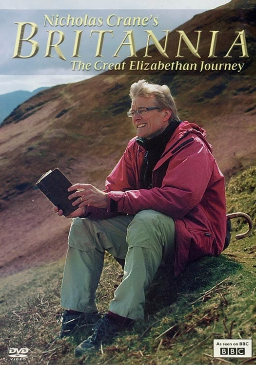 Nicholas Crane's Britannia: The Great Elizabethan Journey (2009)