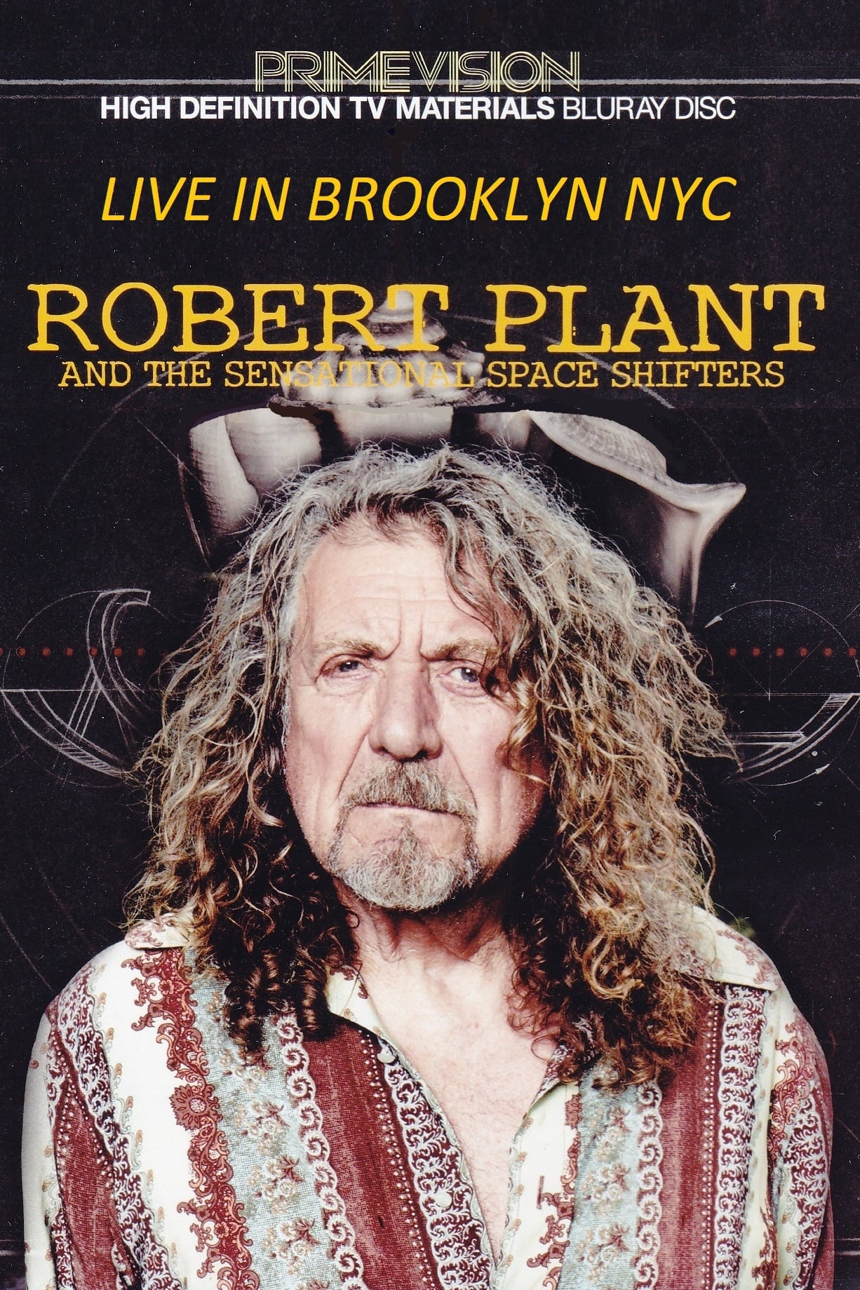 Robert Plant & The Sensational Space Shifters Live In Brooklyn (2014)