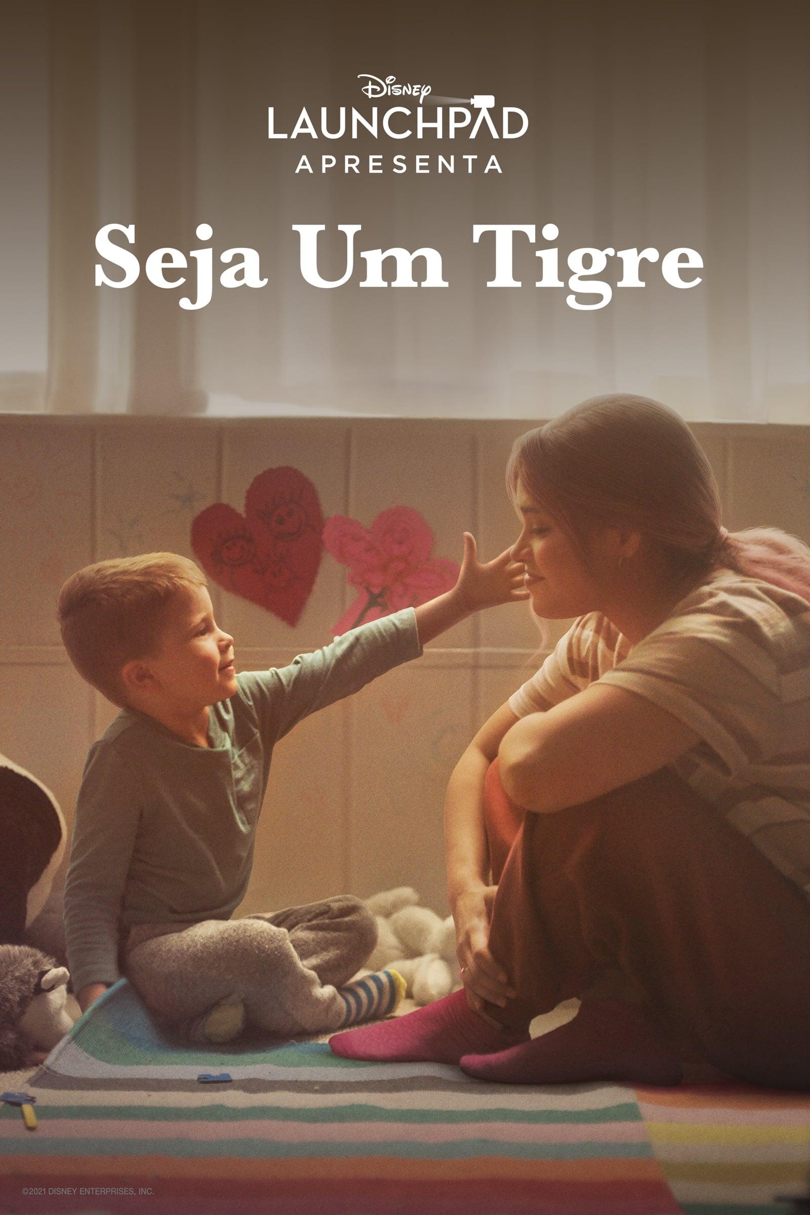 Seja um Tigre Dublado