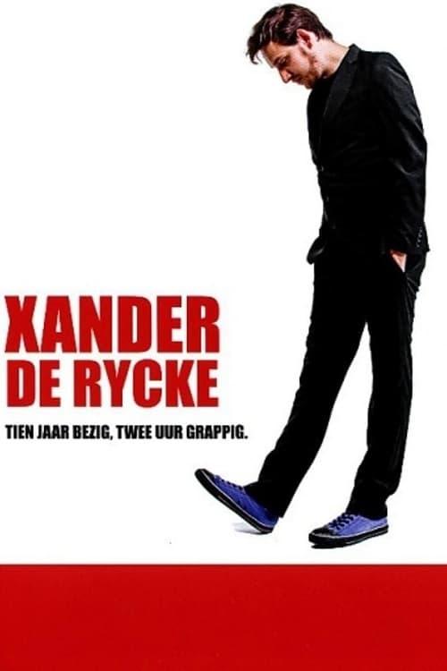 Ver Xander De Rycke: Tien jaar bezig, twee uur grappig Online HD Español ()