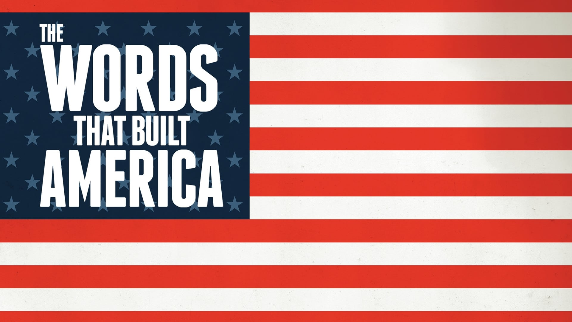 The Words That Built America (2017)