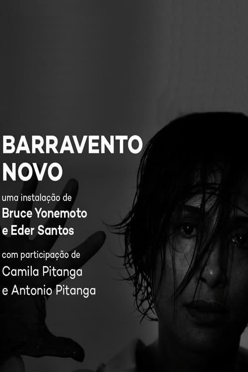 Barravento Novo (2017)
