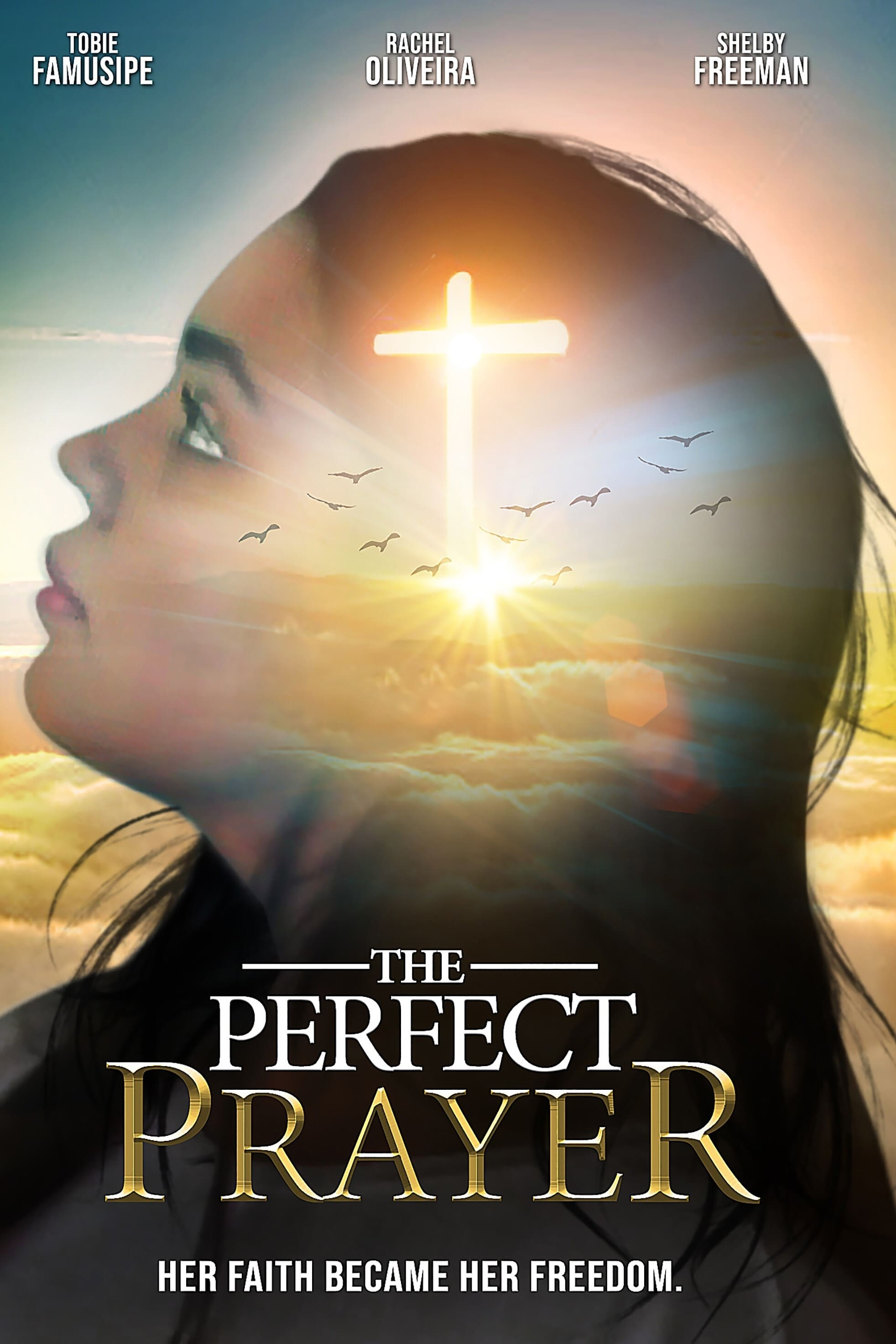 The Perfect Prayer: A Faith Based Film on FREECABLE TV