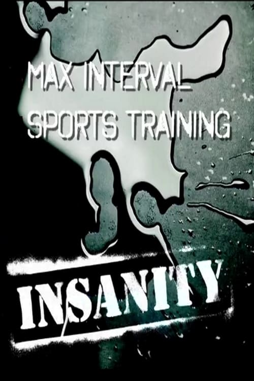 Insanity: Max Interval Sports Training (2009)