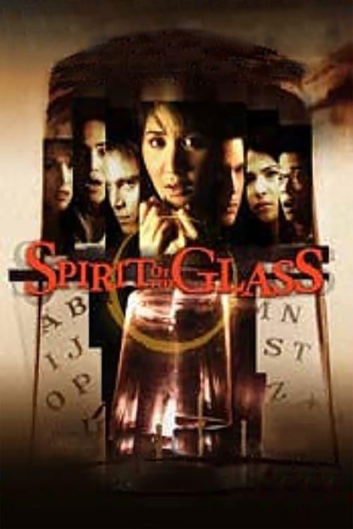 Spirit of the Glass (2003)