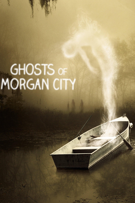 Ghosts of Morgan City (2019)