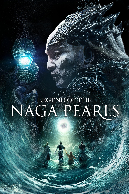 watch Legend of the Naga Pearls 2017 Stream online free