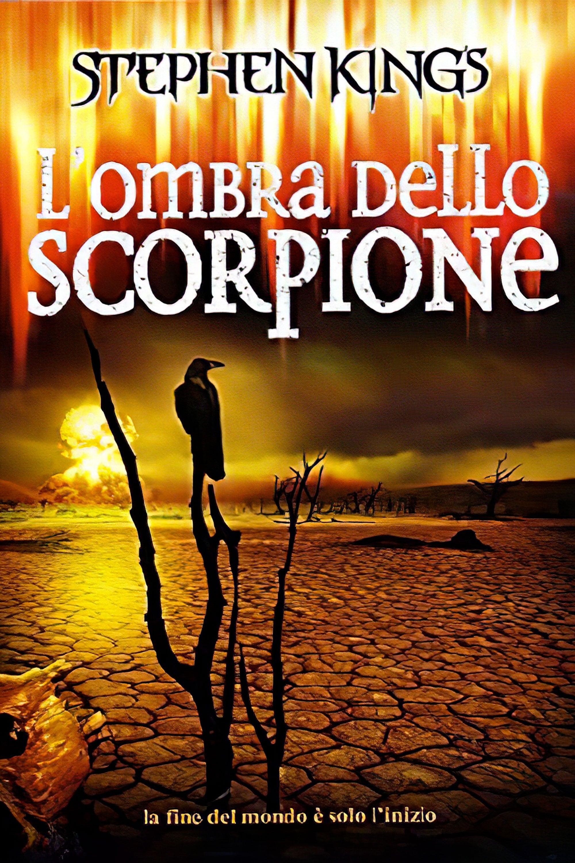 Dossier | L'Ombra dello Scorpione di Mick Garris (1994): una miniserie che  tenta l'impossibile | Il Cineocchio