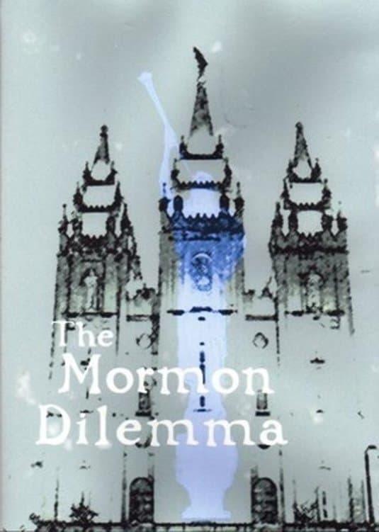 The Mormon Dilemma