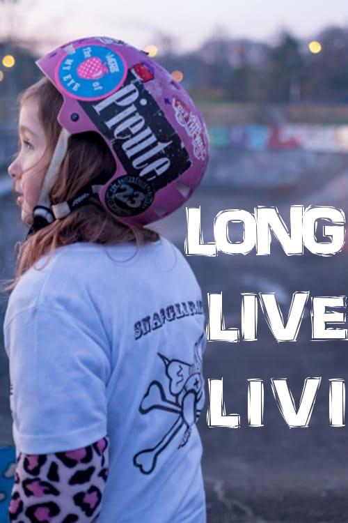 Long Live Livi